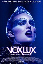 Vox Lux (2019) เกิดมาเพื่อร้องเพลง