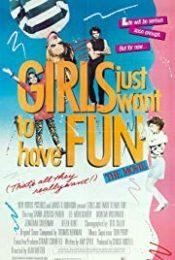Girls Just Want to Have Fun สาวเท้าไฟ หัวใจท้าฝัน 1985