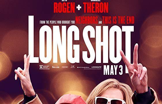 LONG SHOT (2019) นายโคตรแน่ ขอจีบตัวแม่หน่อย!