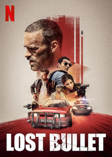 Lost Bullet   Netflix (2020) แรงทะลุกระสุน