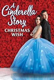 A CINDERELLA STORY CHRISTMAS WISH (2019) สาวน้อยซินเดอเรลล่า คริสต์มาสปาฏิหาริย์