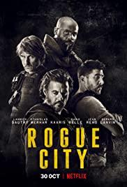 Rogue City   Netflix (2020) เมืองโหด