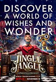 Jingle Jangle A Christmas Journey   Netflix (2020) จิงเกิ้ล แจงเกิ้ล คริสต์มาสมหัศจรรย์
