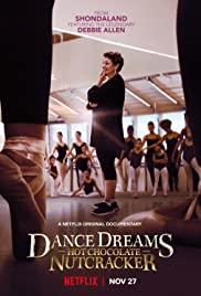 Dance Dreams Hot Chocolate Nutcracker (2020)   Netflix