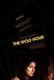 The Wolf Hour (2019) วิกาลสยอง