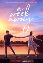 A Week Away (2021) อีก 7 วัน ฉันจะรักเธอ