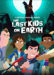 The Last Kids On Earth Happy Apocalypse To You (2021) สี่ซ่าท้าซอมบี้ สุขสันต์วันหลังโลกแตก