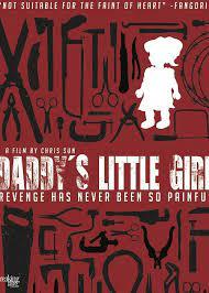 Daddy's Little Girl (2012) หลับให้สบายนะลูกพ่อ