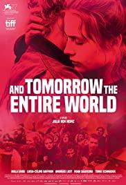And Tomorrow the Entire World   Netflix (2020) โลกทั้งใบในวันพรุ่งนี้