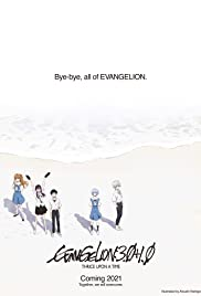 EVANGELION 3.0+1.0 THRICE UPON A TIME (2021)