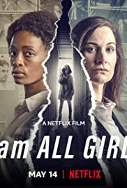 I AM ALL GIRLS (2021) ฉันคือตัวแทนเด็กผู้หญิง