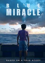 Blue Miracle (2021) ปาฏิหาริย์สีน้ำเงิน