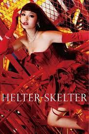 Helter Skelter (2012) แรงปราถนา ที่ยากเกินต้านทาน