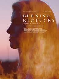 Burning Kentucky (2019)