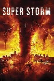 Super Storm (2011) ซูเปอร์พายุล้างโลก