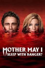 Mother May I Sleep with Danger (2016) แม่จ๋าหนูขอนอนกับ…