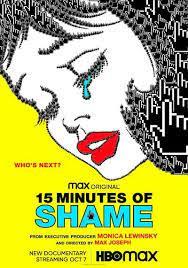 15 Minutes of Shame (2021)